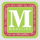 Do Not Open Til Christmas Personalize Gift Sticker