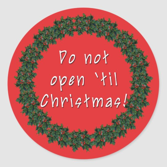 Do Not Open Til Christmas Stickers by Scarebaby