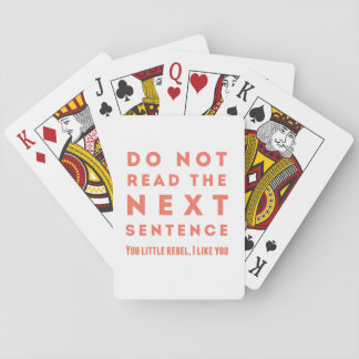 Do not read the next sentence playing cards