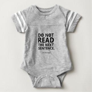 Do not Read The Next Sentence  You Little Reble Baby Bodysuit