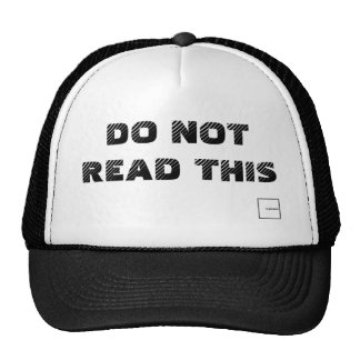 Do Not Read This Trucker Cap Trucker Hat