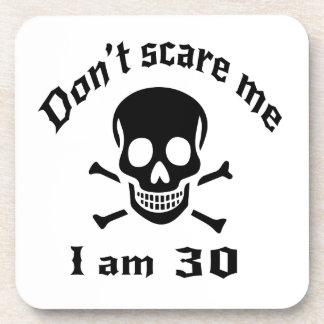 Do Not Scare Me I Am 30 Coaster