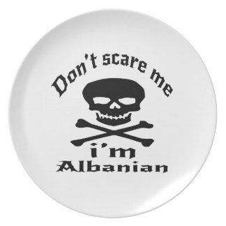 Do Not Scare Me I Am Albanian Plate