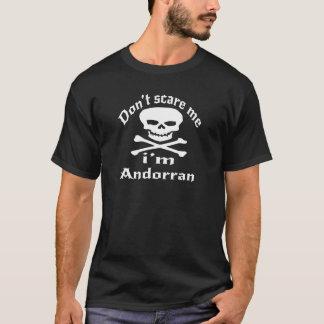 Do Not Scare Me I Am Andorran T-Shirt