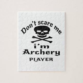 Do Not Scare Me I Am Archery Player Jigsaw Puzzle