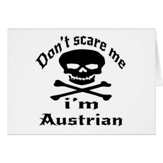 Do Not Scare Me I Am Austrian Card
