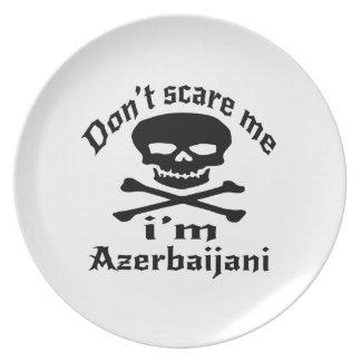 Do Not Scare Me I Am Azerbaijani Plate