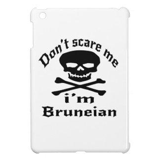 Do Not Scare Me I Am Bruneian Case For The iPad Mini