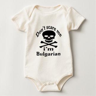 Do Not Scare Me I Am Bulgarian Baby Bodysuit
