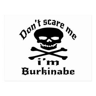 Do Not Scare Me I Am Burkinabe Postcard