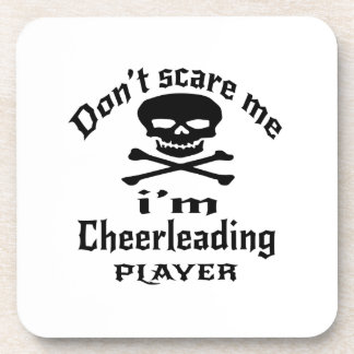 Do Not Scare Me I Am Cheerleading Player Coaster