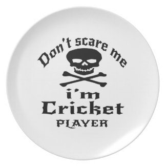 Do Not Scare Me I Am Cricket Player Dinner Plates