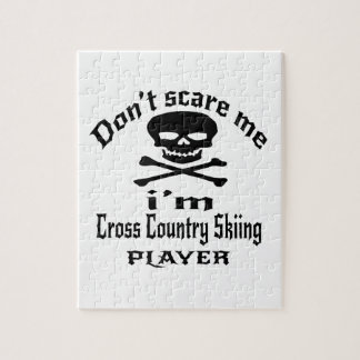 Do Not Scare Me I Am Cross Country Skiing Player Jigsaw Puzzle