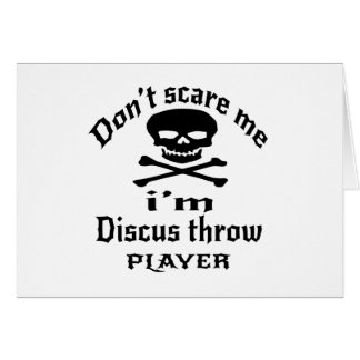 Do Not Scare Me I Am Discus throw Player Card