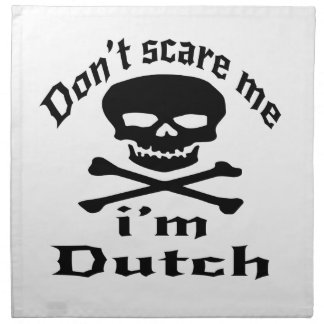Do Not Scare Me I Am Dutch Napkin