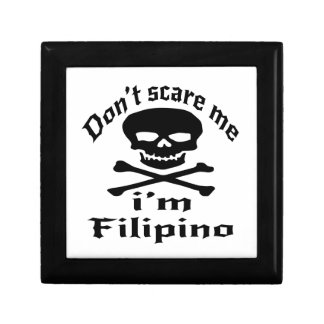 Do Not Scare Me I Am Filipino Keepsake Box