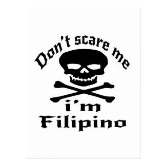 Do Not Scare Me I Am Filipino Postcard