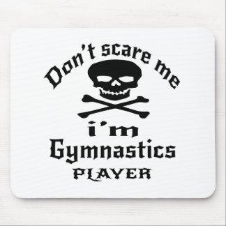 Do Not Scare Me I Am Gymnastics Player Mouse Pad