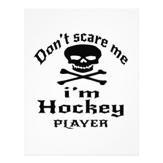 Do Not Scare Me I Am Hockey Player Letterhead
