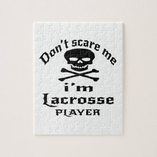 Do Not Scare Me I Am Lacrosse Player Jigsaw Puzzle