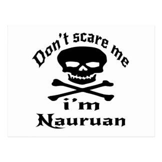 Do Not Scare Me I Am Nauruan Postcard