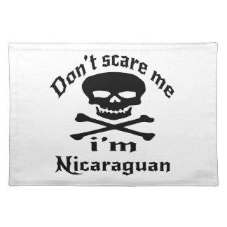 Do Not Scare Me I Am Nicaraguan Placemat