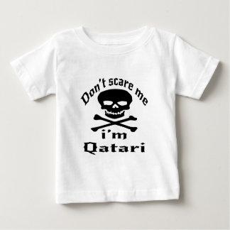 Do Not Scare Me I Am Qatari Baby T-Shirt