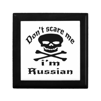 Do Not Scare Me I Am Russian Gift Box
