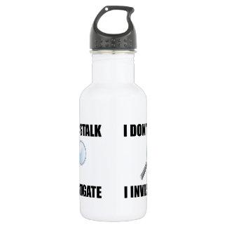 Do Not Stalk Investigate 532 Ml Water Bottle