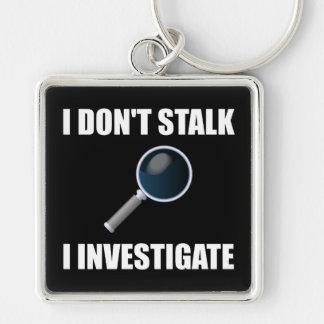 Do Not Stalk Investigate Silver-Colored Square Keychain