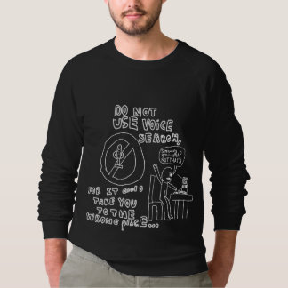 DO NOT use voice search - Sweatshirt