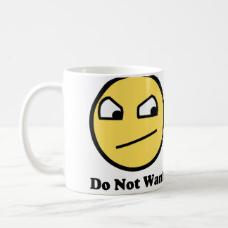 Do Not Want Awesome Face Coffee Mugs