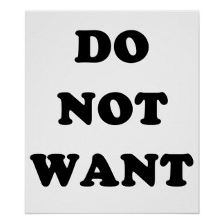 Do Not Want Poster
