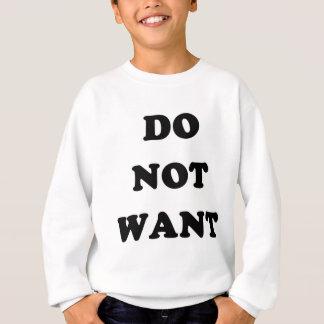 Do Not Want Tee Shirt