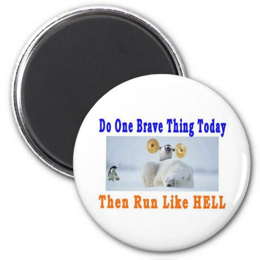 DO ONE GREAT THING TODAY REFRIGERATOR MAGNET