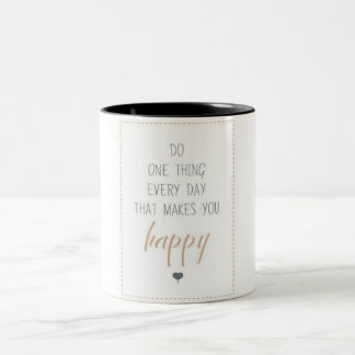 Do one thing every day Two-Tone coffee mug