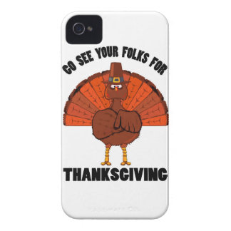 Do See Your Folks For Thanksgiving iPhone 4 Cases