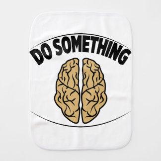 DO SOMETHING BURP CLOTH