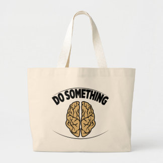 DO SOMETHING LARGE TOTE BAG