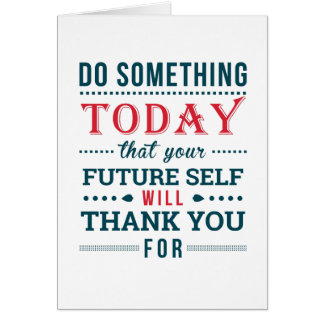 Do Something Today Card