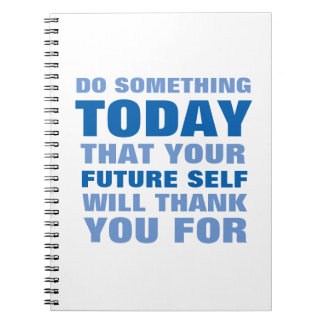 Do Something Today Future Self Thank Notebook Bl