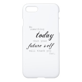 Do Something Today: iPhone 7 Case