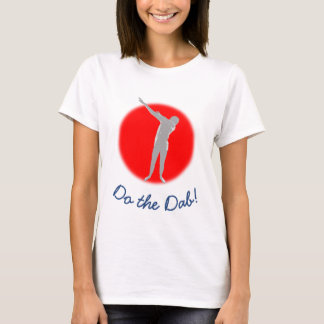 Do the Dab! T-Shirt with Red Backdrop