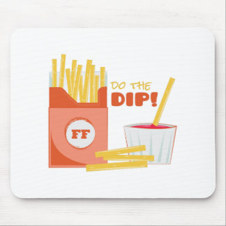 Do The Dip Mouse Pad