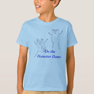 Do the Hamster Dance T-Shirt