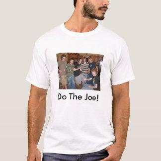 Do The Joe! T-Shirt