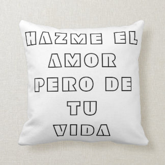 Do the love to me but of your life throw pillow