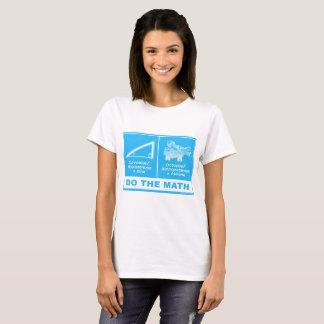 """""""Do The Math"""" Women's T-shirt"""