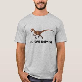 DO THE RAPTOR T-Shirt