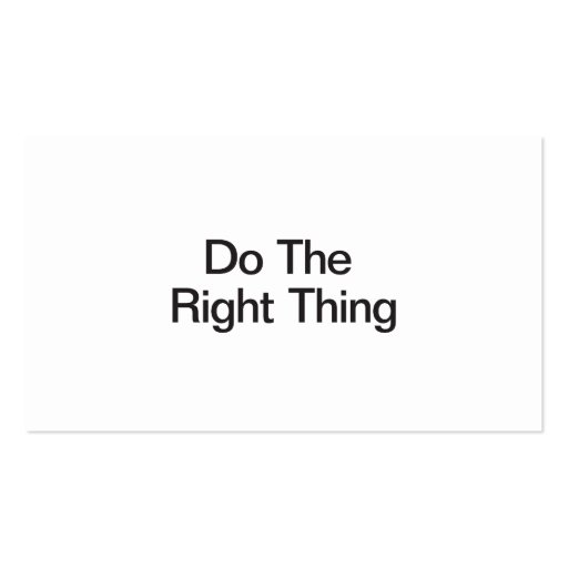 Do The Right Thing Business Card Template